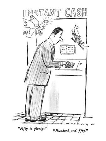 """""""Fifty is plenty.""""-""""Hundred and fifty."""" - New Yorker Cartoon"""