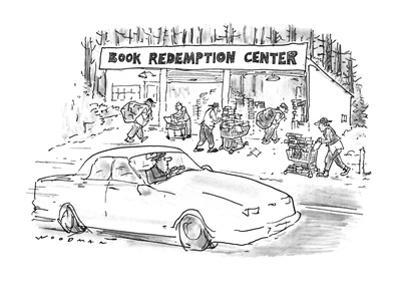 Man drives past 'Book Redemption Center'. - New Yorker Cartoon