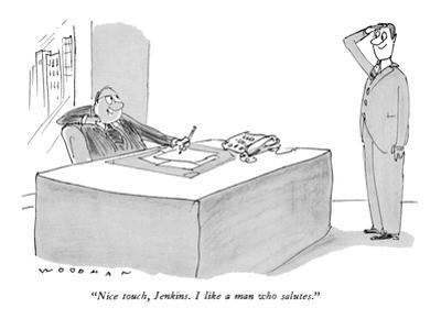 """""""Nice touch, Jenkins. I like a man who salutes."""" - New Yorker Cartoon"""