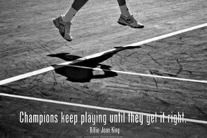Billie Jean King Champions Quote Plastic Sign