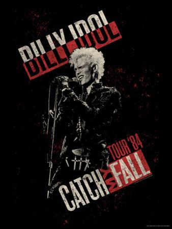 Billy Idol - Catch My Fall Tour, 1984