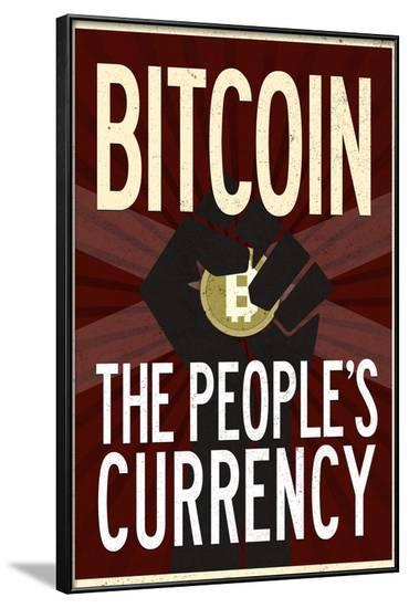 Bitcoin The People's Currency--Framed Poster