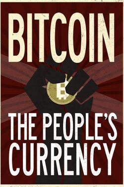 Bitcoin The People's Currency