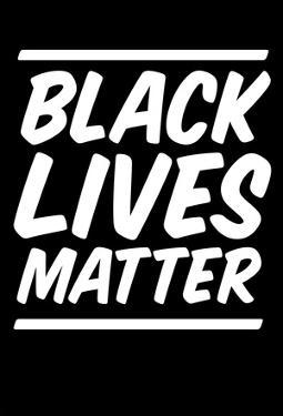 Black Lives Matter Strong Message