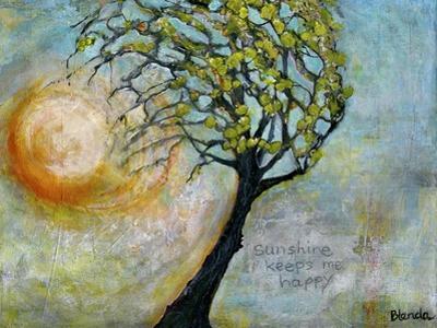 sunshine keeps me happy by Blenda Tyvoll