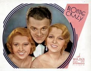 Blonde Crazy, from Left, Joan Blondell, James Cagney, Noel Francis, 1931