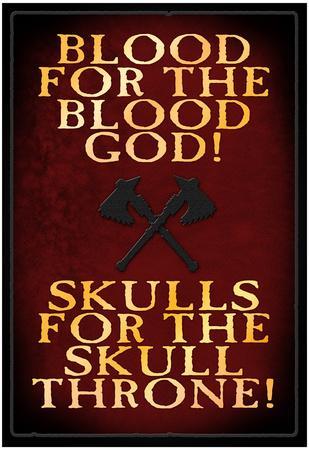 https://imgc.allpostersimages.com/img/posters/blood-for-the-blood-god_u-L-F5ES6R0.jpg?p=0