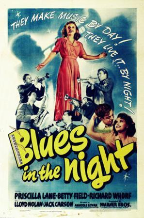 Blues in the Night, Jack Carson, Priscilla Lane, Peter Whitney, 1941