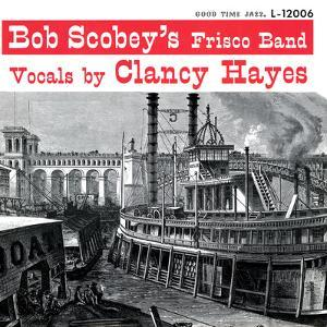 Bob Scobey - Bob Scobey's Frisco Band