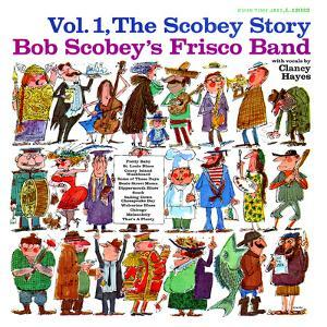 Bob Scobey - The Scobey Story, Vol. 1