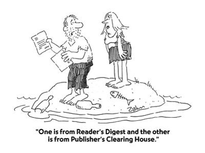 """""""One is from Reader's Digest and the other is from Publisher's Clearing Ho…"""" - Cartoon"""