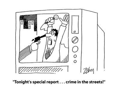 """""""Tonight's special report . . . crime in the streets!"""" - Cartoon"""