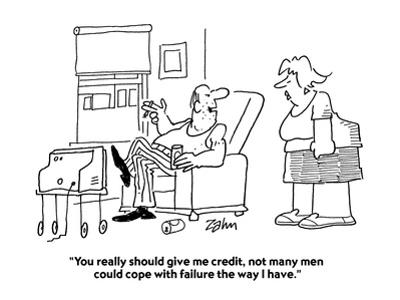 """""""You really should give me credit, not many men could cope with failure th…"""" - Cartoon"""