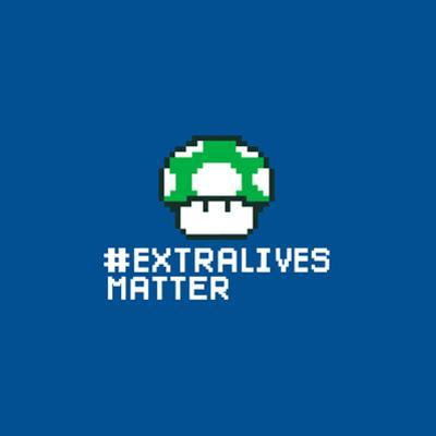 Extra Lives Matter - Geek Slogan by Boots