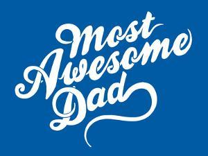 Most Awesome Dad by Boots