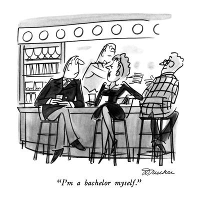 """I'm a bachelor myself."" - New Yorker Cartoon"