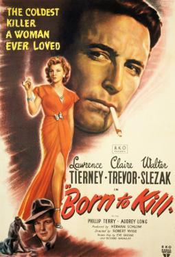 Born to Kill, Claire Trevor, Walter Slezak, Lawrence Tierney, 1947