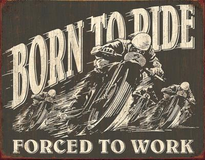 Born to Ride Tin Sign
