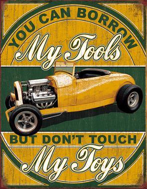 Borrow My Tools Tin Sign