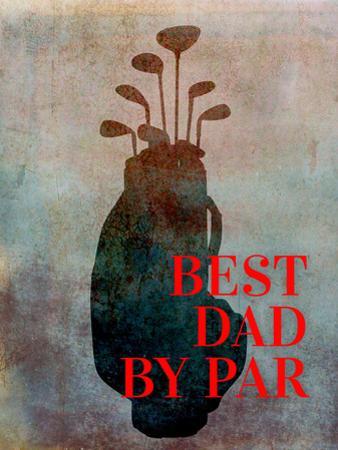 Best Dad By Par by Brandi Fitzgerald