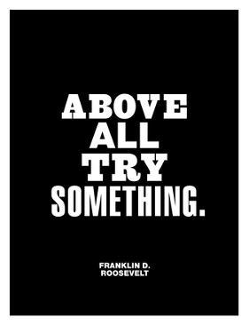 Above All Try Something by Brett Wilson