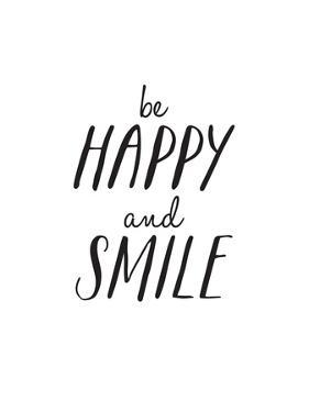 Be Happy And Smile by Brett Wilson
