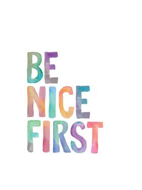 Be Nice First by Brett Wilson
