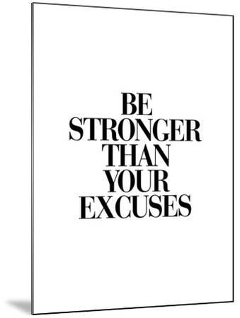 Be Stronger Than Your Excuses by Brett Wilson