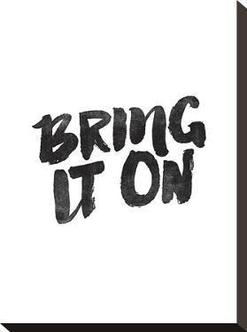 Bring It On by Brett Wilson