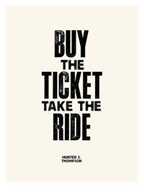 Buy The Ticket by Brett Wilson
