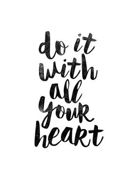 Do It With All Your Heart 2 by Brett Wilson
