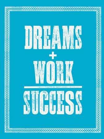 Dreams Work Success by Brett Wilson