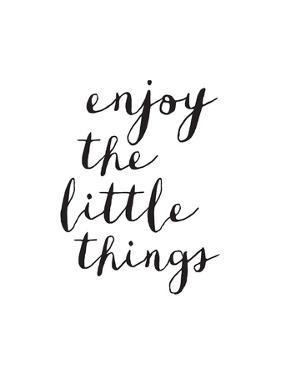 Enjoy The Little Things Copy by Brett Wilson