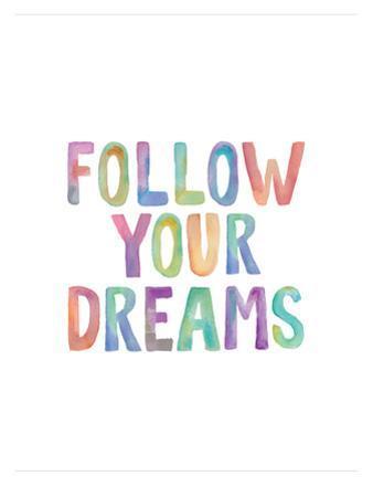 Follow Your Dreams by Brett Wilson