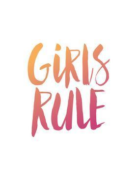 Girls Rule by Brett Wilson