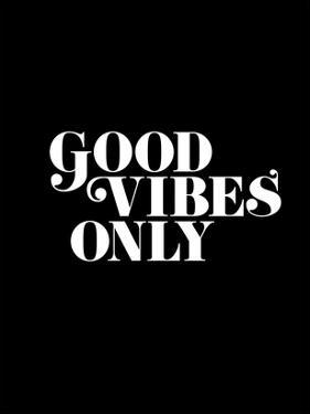 Good Vibes Only 2 by Brett Wilson