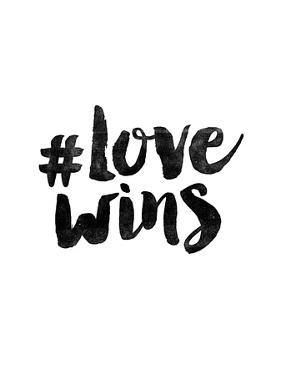 Hashtag Love Wins by Brett Wilson