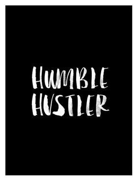 Humble Hustler BLK by Brett Wilson