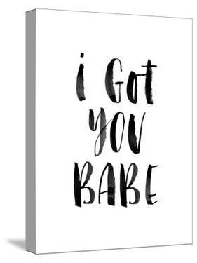 I Got You Babe by Brett Wilson