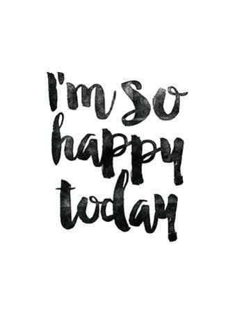 Im So Happy Today by Brett Wilson