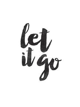 Let It Go by Brett Wilson