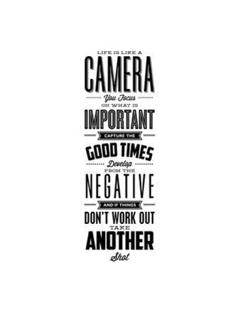Life is Like a Camera by Brett Wilson