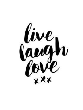 Live Laugh Love by Brett Wilson
