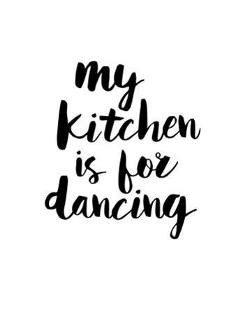 My Kitchen is for Dancing by Brett Wilson