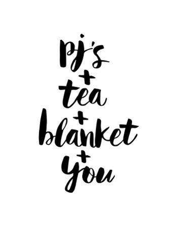PJs Tea Blanket You by Brett Wilson