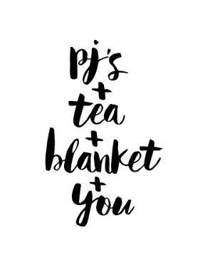PJs Tea Blanket You by Brett Wilson