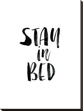 Stay In Bed by Brett Wilson