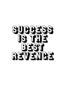 Success is the Best Revenge by Brett Wilson