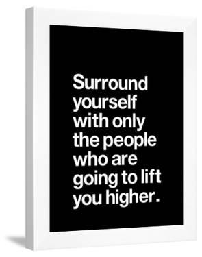 Surround Yourself by Brett Wilson