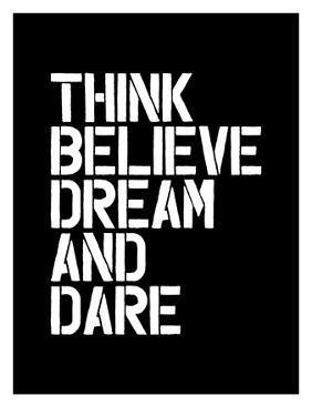 Think Believe Dream and Dare by Brett Wilson